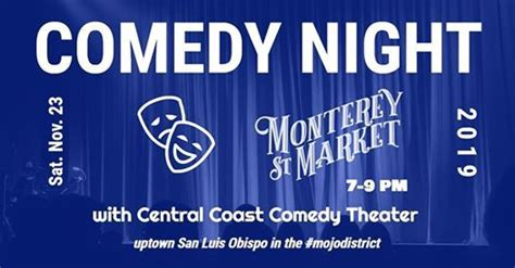 Central Coast Comedy Theater: Live at Monterey St