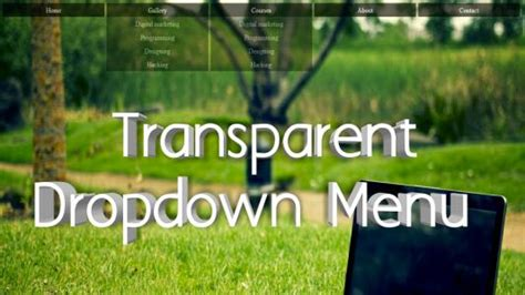 How to create transparent dropdown menu using html and css3
