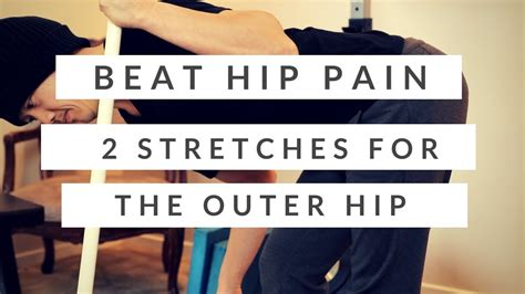 How I beat my hip pain + two stretches for the outer hip